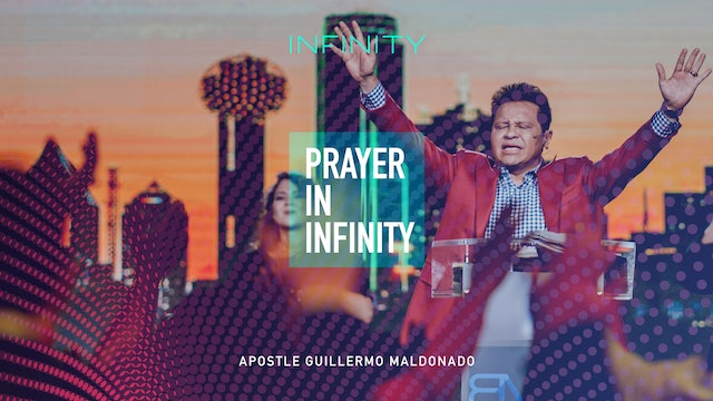 Guillermo Maldonado - Prayer in Infinity