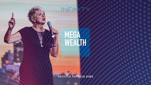 Patricia King - Mega Wealth