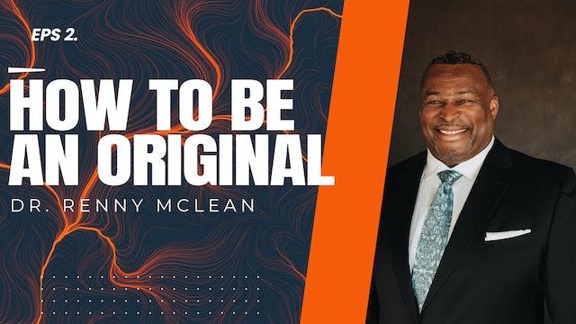 How To Be Original