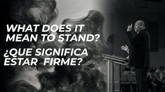 What Does It Mean To Stand / ¿Qué Sig...