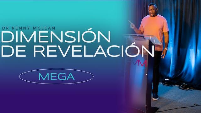 Dimensión de Revelación: Mega