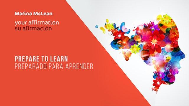 Prepare To Learn / Preparado para Aprender