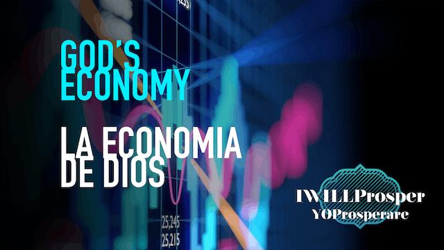God's Economy / La Economia de Dios