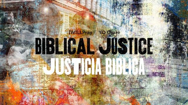 Biblical Justice / Justicia Biblica