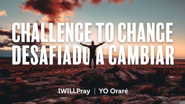 Challenged to Change / Desafiado A Ca...