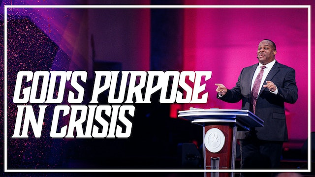 God's Purpose and Crisis