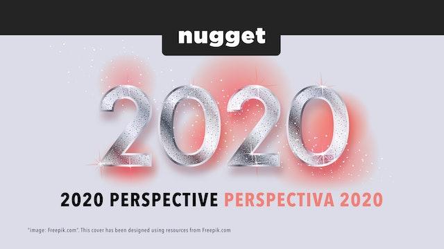 2020 Perspective / Perspectiva 2020