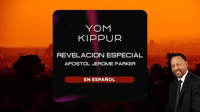 Spanish Yom Kippur | Apostle Jerome Parker