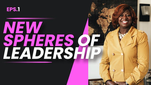 New spheres of Leadership