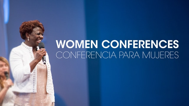 Women Conferences / Conferencia para Mujeres