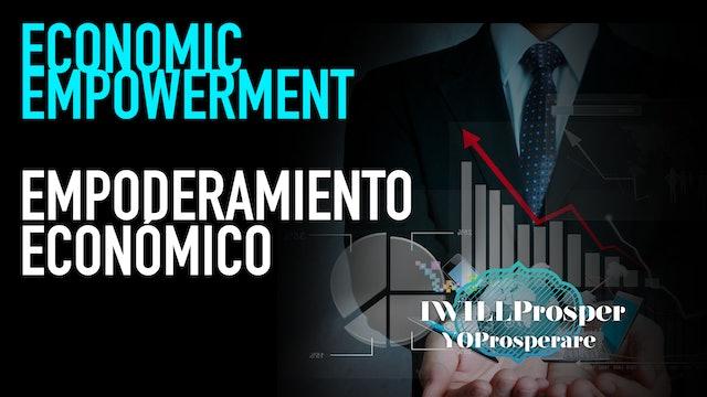 Economic Empowerment / Empoderamiento Económico