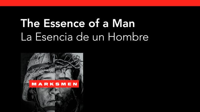 The Essence of a Man / La Esencia de ...
