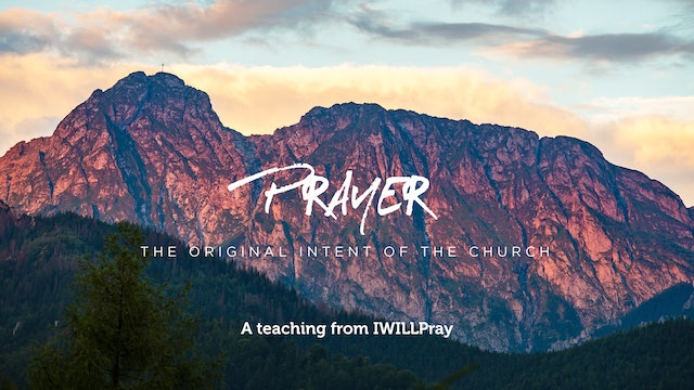 Prayer: The Original Intent of the Church