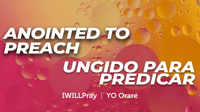 Anointed To Preach / Ungido Para Pred...