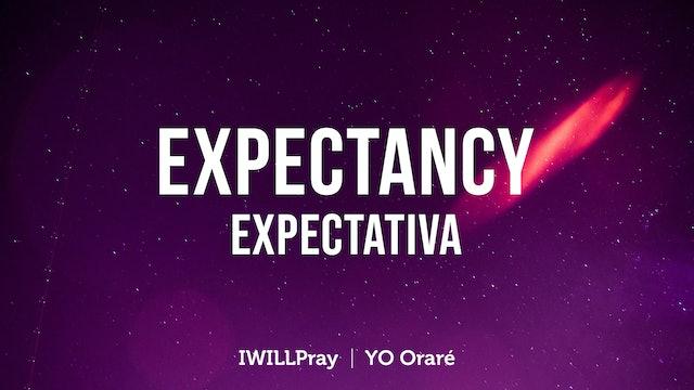 Expectancy / Expectativa