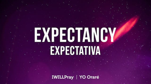 Expectancy / Expectativa