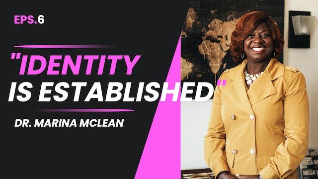 Identity is Established