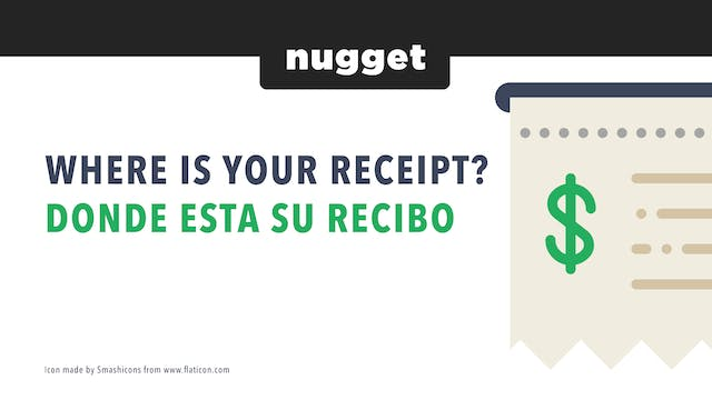 Where is your receipt? / Donde Esta S...