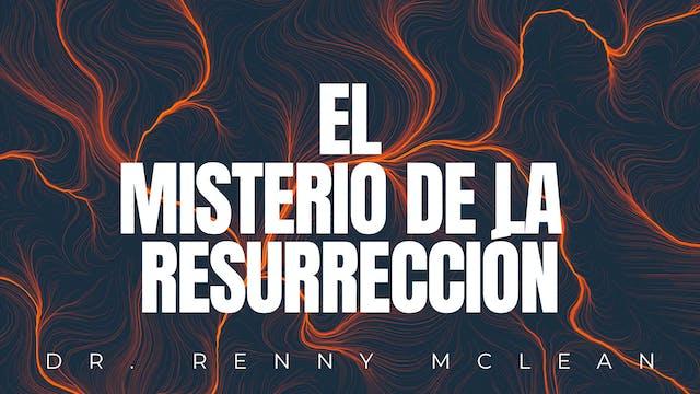 El Misterio De La Resurrección
