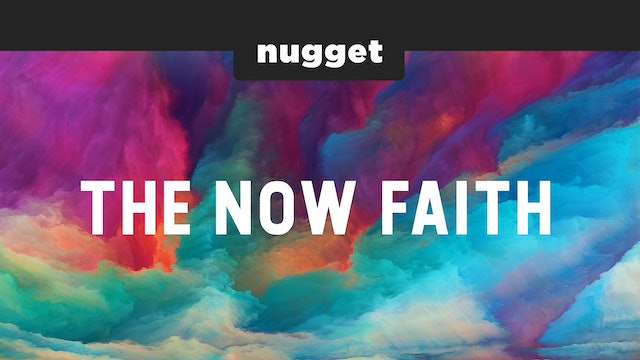 The Now Faith