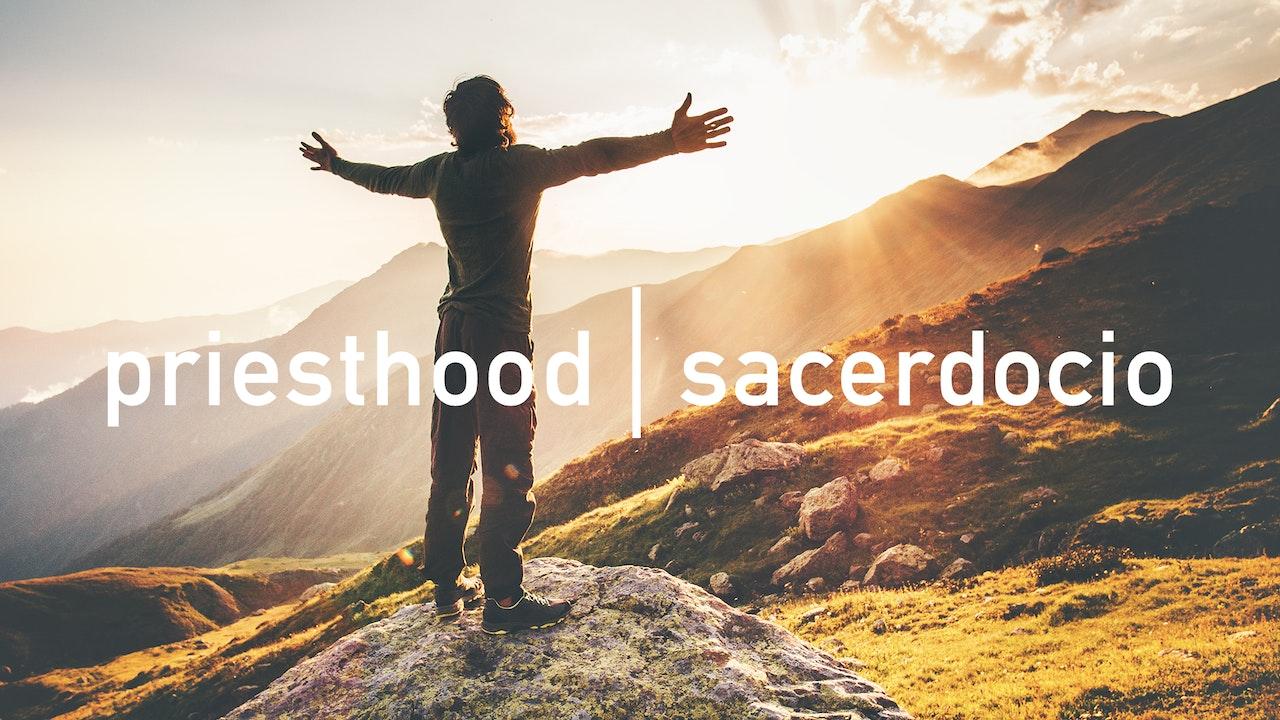 Priesthood / Sacerdocio