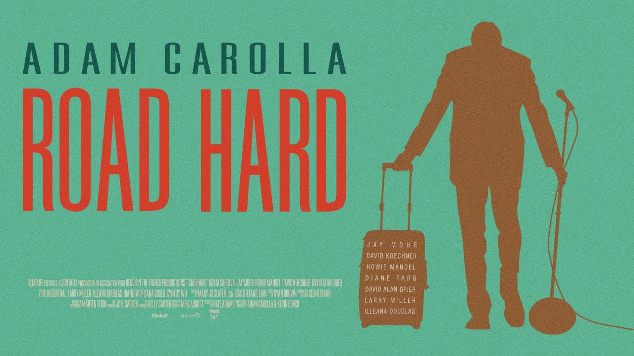 Road Hard - Feature Film
