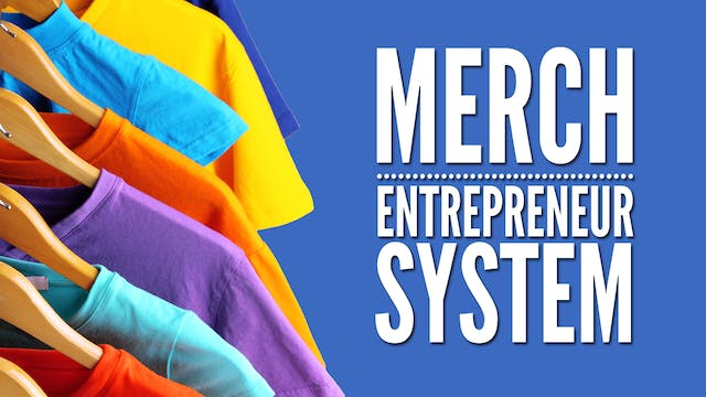 Merch Entrepreneur System