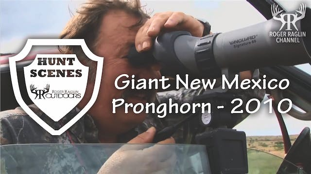 Roger Shoots a Giant Pronghorn in New...