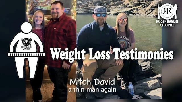 Mitch David, A Thin Man Again!
