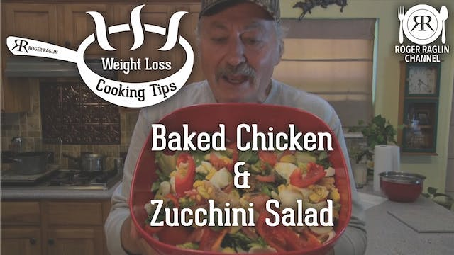 Baked Chicken and Zucchini Salad....L...