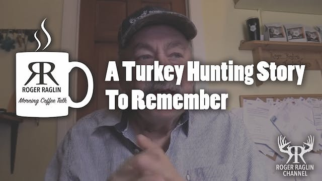 A Turkey Hunting Story to Remember • ...