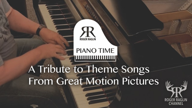 A Tribute to Great Motion Pictures • Piano Time