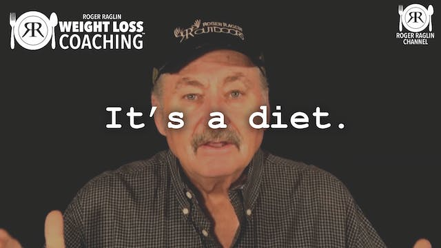 27. It's a diet! • Weight Loss Coaching
