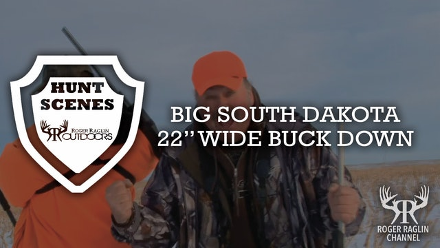 "Big South Dakota 22"" Wide Buck Down • Hunt Scenes"