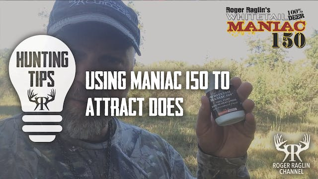 Whitetail Maniac 150 for Does • Hunti...