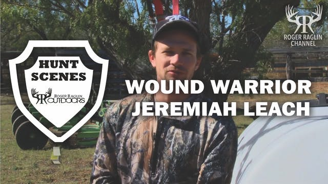 Jeremiah Leach Wounded Soldier Hunt •...