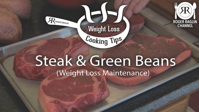 Steak and Green Beans • Weight Loss Cooking Tips
