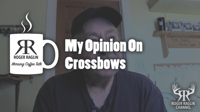 My Opinion On Crossbows • Morning Coffee