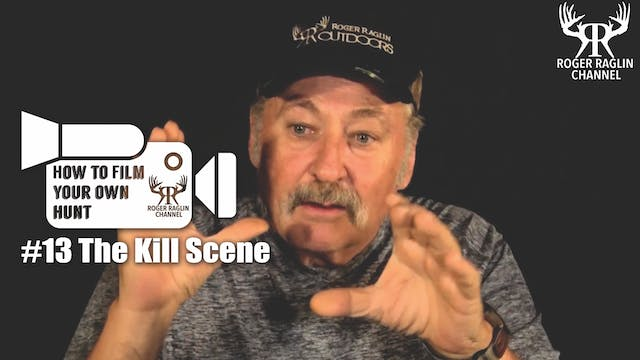 #13 The Kill Scene • How To Film Your...