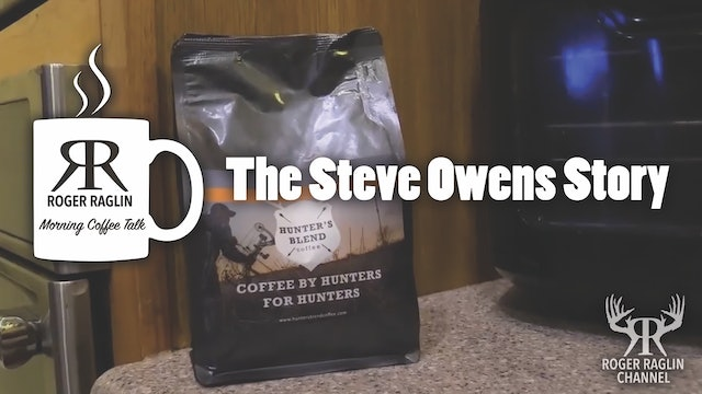 The Steve Owens Story • Morning Coffee