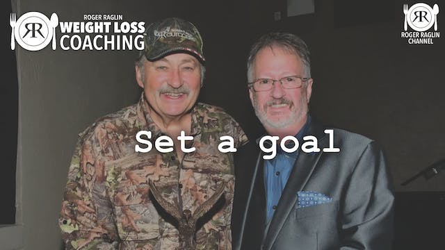 19. Set a goal • Weight Loss Coaching