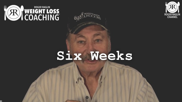10. Six Weeks • Weight Loss Coaching