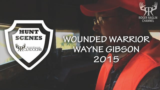 Wayne Gibson 2015 Wounded Soldier Hun...