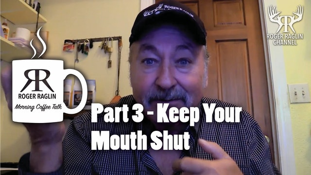Part 3 - Keep Your Mouth Shut • Morning Coffee
