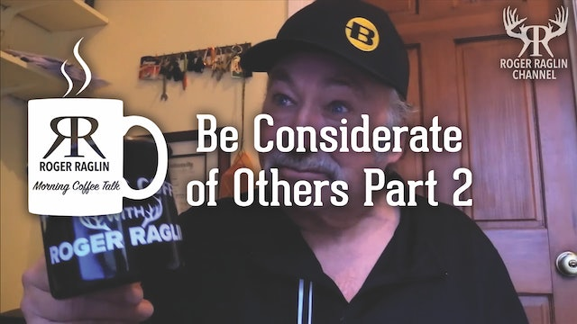 Be Considerate of Others Part 2 • Morning Coffee
