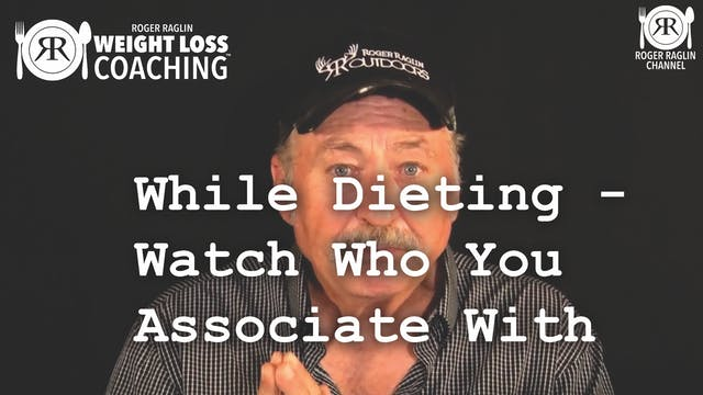 81. While Dieting - Watch Who You Ass...