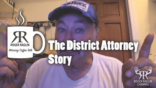 The District Attorney Story • Morning...