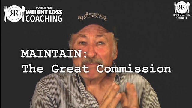The Great Commission • Weight Loss Coaching: MAINTAIN