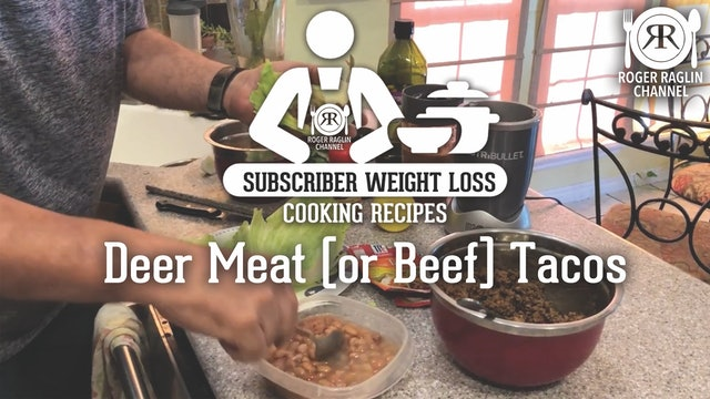Deer Meat (or Beef) Tacos • Subscriber Weight Loss Cooking Recipes