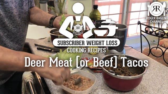Deer Meat (or Beef) Tacos • Subscribe...
